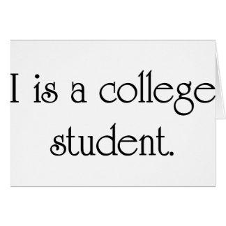 I es un estudiante universitario felicitación