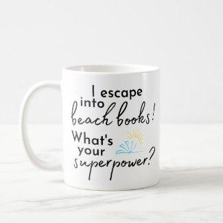 I Escape Into Beach Books Mug