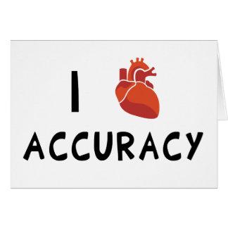 I exactitud del corazón tarjeta de felicitación