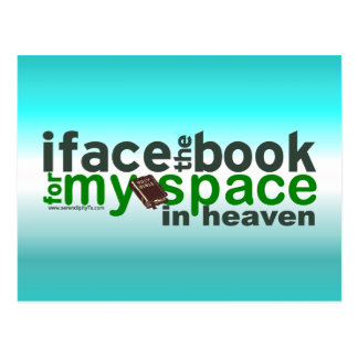 I Face the Book for Myspace Postcard