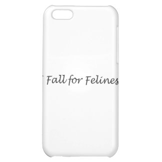 I Fall for Felines iPhone 5C Cover