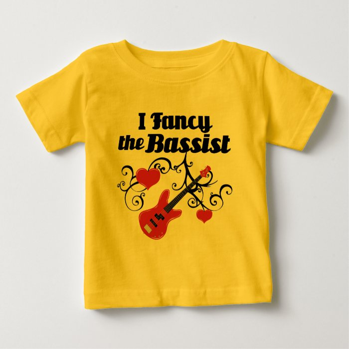 I Fancy The Bassist Baby T-Shirt
