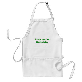 I Fart on the First Date Adult Apron