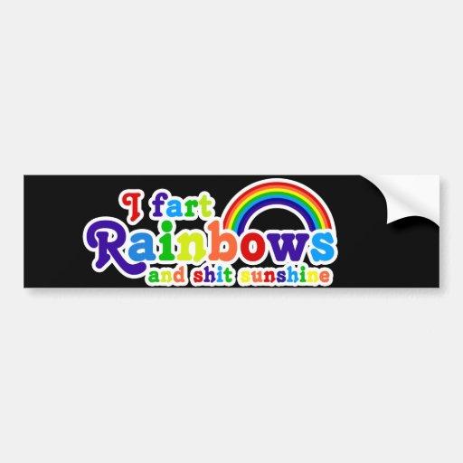 I Fart Rainbows and Shit Sunshine Grobe Car Bumper Sticker