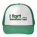 I fart therefore I am Hat