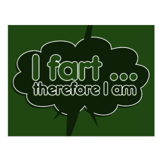 I fart therefore I am Postcard