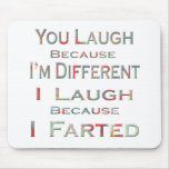 I Farted Mouse Pad