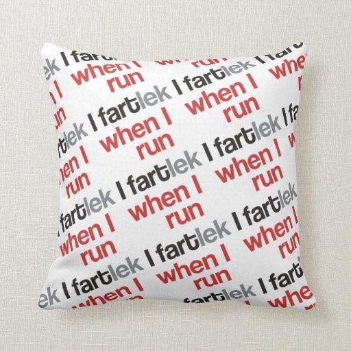 I FARTlek cuando corro el © - FARTlek divertido Cojines