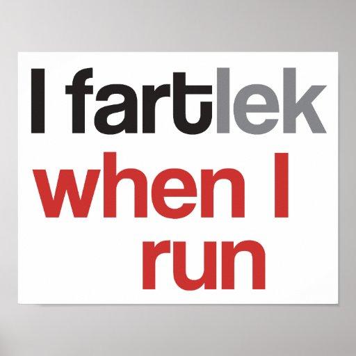 I FARTlek cuando corro el © - FARTlek divertido Impresiones