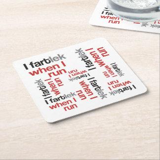 I FARTlek cuando corro el © - FARTlek divertido Posavasos De Cartón Cuadrado