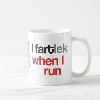 I FARTlek cuando corro el © - regalo divertido del Taza Clásica