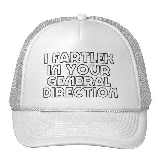 I Fartlek en su dirección general Gorro