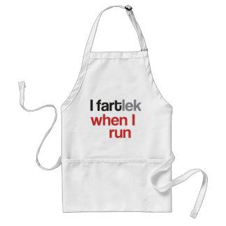 I FARTlek when I Run © - Funny FARTlek Adult Apron