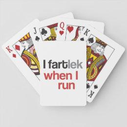 I FARTlek when I Run © - Funny FARTlek Playing Cards
