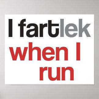 I FARTlek when I Run © - Funny FARTlek Poster
