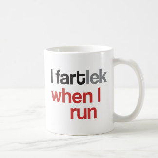 I FARTlek when I Run © - Funny FARTlek Runner Gift Classic White Coffee Mug