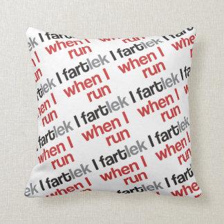 I FARTlek when I Run © - Funny FARTlek Throw Pillow
