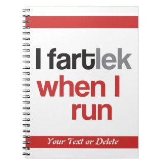 I FARTlek when I Run © - Funny FARTlek Typography Notebook