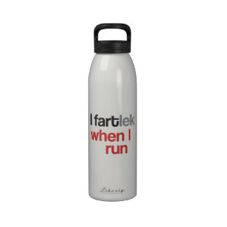 I FARTlek when I Run © - Funny FARTlek Drinking Bottle