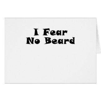 I Fear No Beard Card