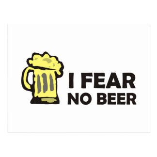 I fear no beer, funny foaming mug for party animal postcard