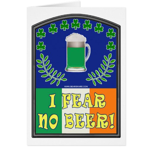 I Fear No Beer Greeting Card