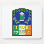 I Fear No Beer Mouse Pad