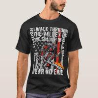 I Fear No Evil Firefighter Crusader T-Shirt