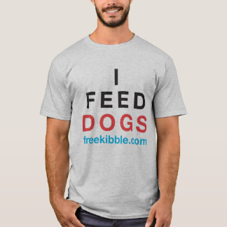 """""""I Feed Dogs"""" Tee"""