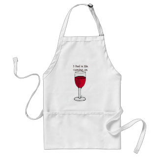 I FEEL A ZIN COMING ON...wine print by jill Adult Apron