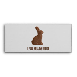 I Feel Hollow Inside Chocolate Easter Bunny Envelopes