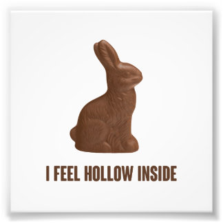 I Feel Hollow Inside Chocolate Easter Bunny Photo Art