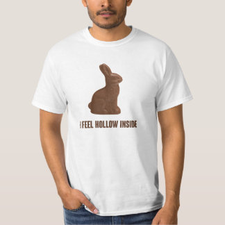 I Feel Hollow Inside Chocolate Easter Bunny T-shirts
