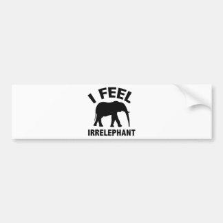 I Feel Irrelephant Car Bumper Sticker