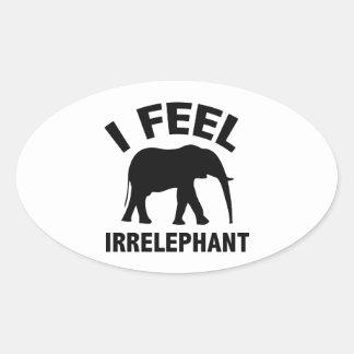 I Feel Irrelephant Oval Sticker