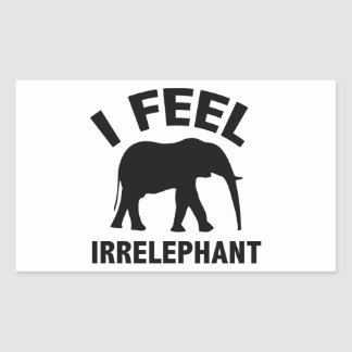 I Feel Irrelephant Rectangular Sticker
