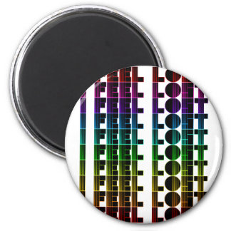 I Feel Lost 2 Inch Round Magnet