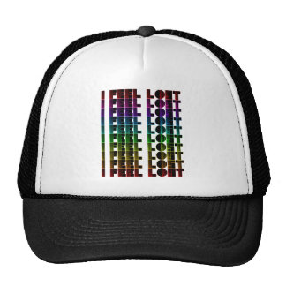 I Feel Lost Trucker Hat