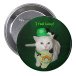 I Feel Lucky! 3 Inch Round Button