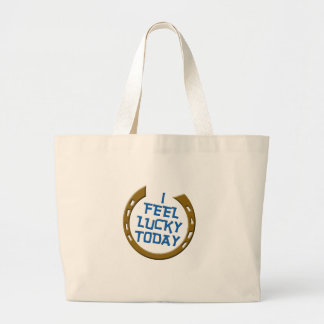 I Feel Lucky Today Canvas Bag