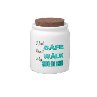 I Feel Safe With My Smooth Fox Terrier Candy Jars