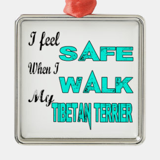 I Feel Safe With My Tibetan Terrier Square Metal Christmas Ornament