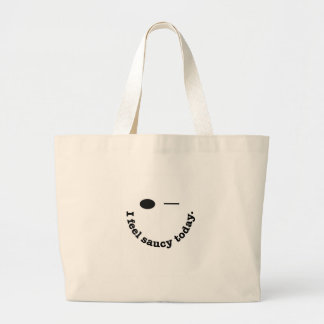 I Feel Saucy Today Large Tote Bag
