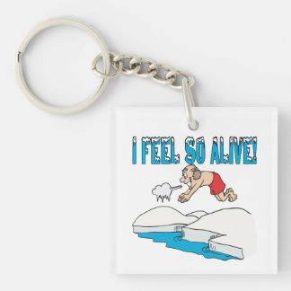 I Feel So Alive Single-Sided Square Acrylic Keychain