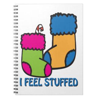 I Feel Stuffed Note Books