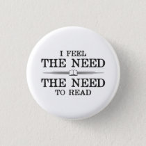 I Feel the Need to Read Button