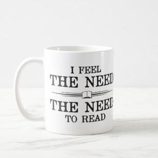 I Feel the Need to Read Coffee Mug