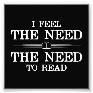 I Feel the Need to Read Art Photo