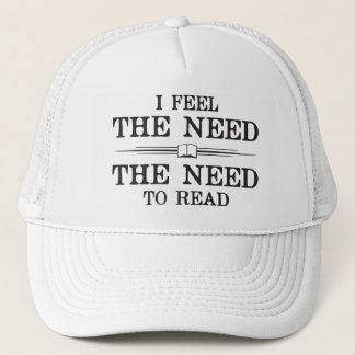 I Feel the Need to Read Trucker Hat