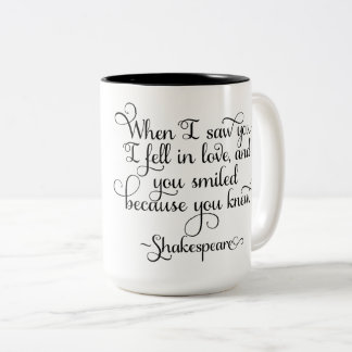 I fell in love and you smiled - Shakespeare Two-Tone Coffee Mug